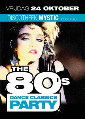 80's Dance Classics Party Discotheek Mystic Lelystad